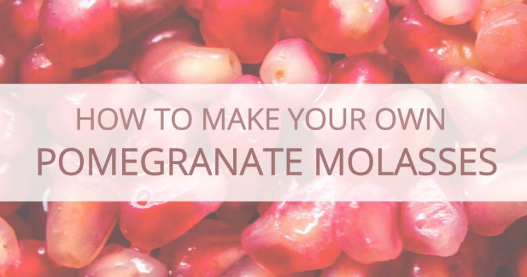 How To Make Pomegranate Molasses With 3 Ingredients